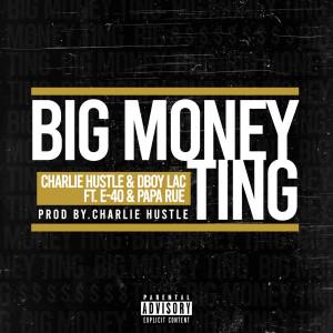 E-40的專輯Big Money Ting (Explicit)