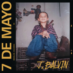 J. Balvin的專輯7 De Mayo