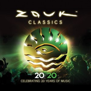 Album Zouk Classics - Celebrating 20 Years of Music from Various Artists