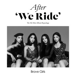 Brave Girls的專輯After 'We Ride'