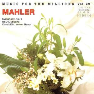 Album Music For The Millions Vol. 29 - Gustav Mahler from Ljubljana Radio Symphony Orchestra