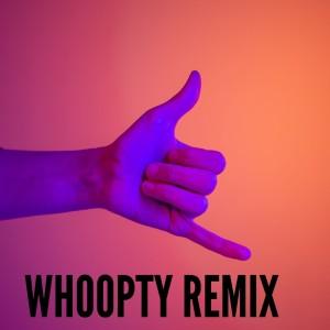 Album Whoopty Remix from Dj Mix