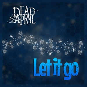 Album Let It Go from Dead By April