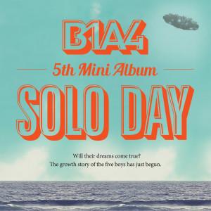 收聽B1A4的SOLO DAY (Korean ver.)歌詞歌曲