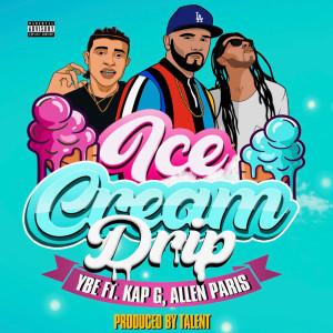 Album Ice Cream Drip (Explicit) from YBE