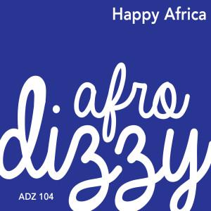 Album Happy Africa from Afro Dizzy