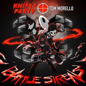 Battle Sirens 2016 Knife Party; Tom Morello
