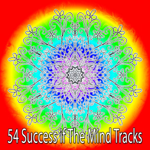 Album 54 Success If the Mind Tracks from Asian Zen Spa Music Meditation