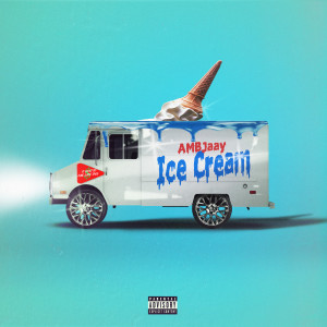 Ambjaay的專輯Ice Cream