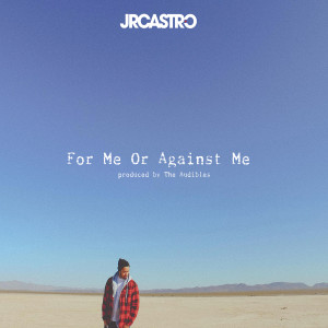 Album For Me or Against Me from JR Castro