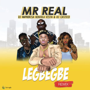 Album Legbegbe (Remix) from Mr. Real