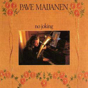 No Joking 1991 Pave Maijanen