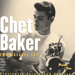 Embraceable You 1995 Chet Baker