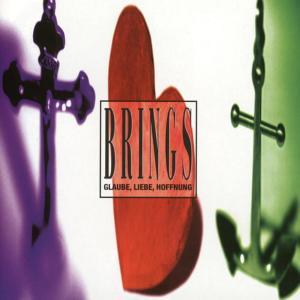 Glaube, Liebe, Hoffnung 1995 Brings
