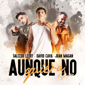 Album Aunque No Quiera (Remix) from Juan Magan
