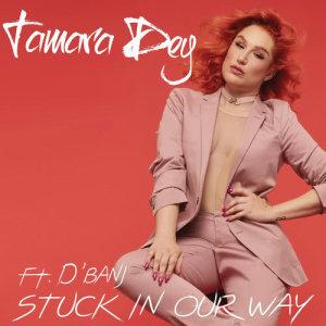 Album Stuck In Our Way from Tamara Dey