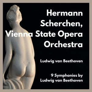 Album 9 Symphonies by Ludwig Van Beethoven from Vienna State Opera Orchestra