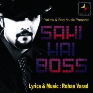 Album Sahi Hai Boss from Rohan Gokhale