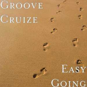 Album Easy Going from Groove Cruize