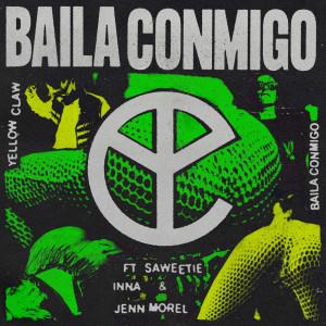 Yellow Claw的專輯Baila Conmigo