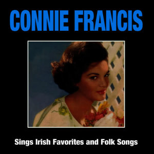 Connie Francis的專輯Connie Francis Sings Irish Favorites and Folk Songs