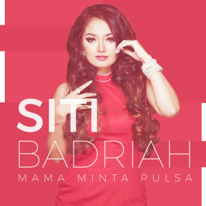 Mama Minta Pulsa dari Siti Badriah