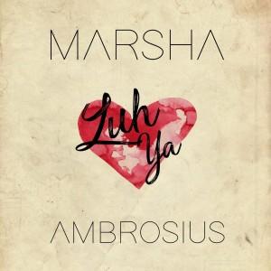 Album Luh Ya from Marsha Ambrosius