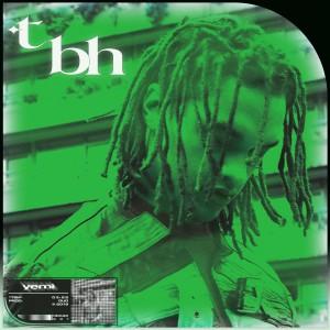 Album tbh from Yemi