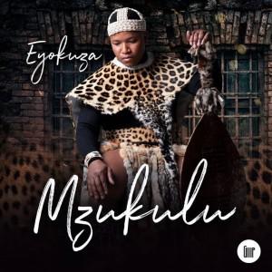 Album Eyokuza Single from Mzukulu