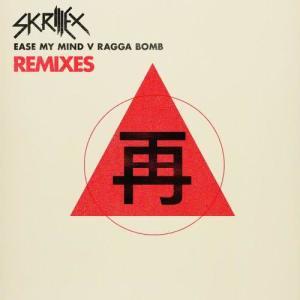 Ease My Mind v Ragga Bomb Remixes