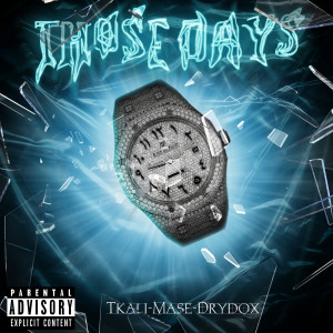 Album Those Days from Mase