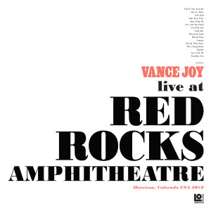 Vance Joy的專輯Live at Red Rocks Amphitheatre