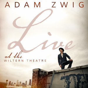 Album Live at the Wiltern Theatre from Adam Zwig