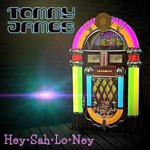 Album Hey Sah-Lo-Ney from Tommy James