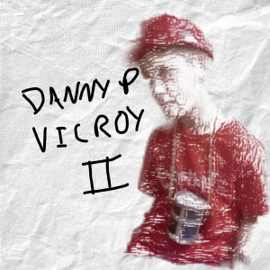 Album Vicroy 2 from Danny P