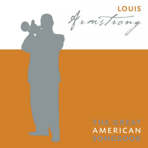 Louis Armstrong的專輯The Great American Songbook