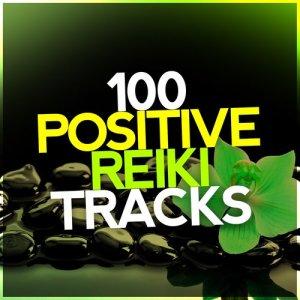 Album 100 Positive Reiki Tracks from Various Artists