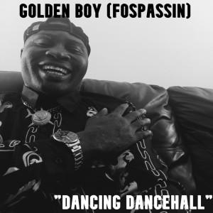 Album Dancing Dancehall from Golden Boy (Fospassin)