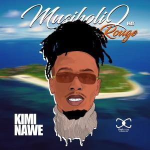 Album Kimi Nawe Single from MusiholiQ