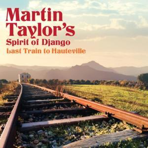 Album Last Train to Hauteville from Martin Taylor