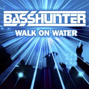 收聽Basshunter的Walk On Water (Bass Slammers Remix)歌詞歌曲