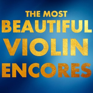 Album The Most Beautiful Violin Encores from Lily Maisky