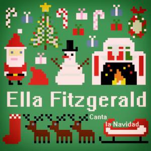 Ella Fitzgerald的專輯Ella Fitzgerald Canta la Navidad