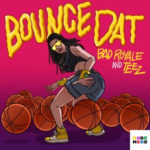 Album Bounce Dat from Teez