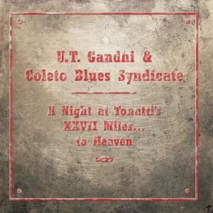 Album A Night at Tonutti's - XXVII Miles...To Heaven from Coleto Blues Syndicate