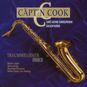 Traummelodien, Folge III 1996 Captain Cook und seine singenden Saxophone