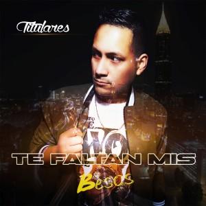 Album Te Faltan Mis Besos from Titulares
