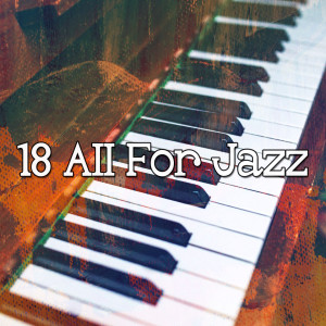 Bossa Cafe en Ibiza的專輯18 All for Jazz