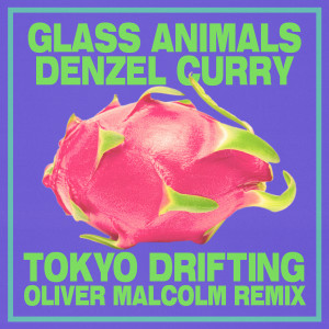 Album Tokyo Drifting (Oliver Malcolm Remix) (Explicit) from Denzel Curry