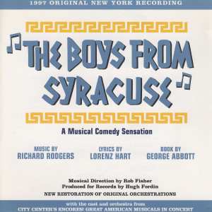 Album The Boys From Syracuse: A Musical Comedy Sensation (1997 Original New York Recording) from Richard Rodgers